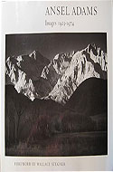 Images 1923 - 1974 by Ansel Adams