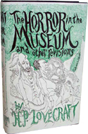 The Horror in the Museum and Other Revisions by H.P. Lovecraft