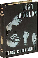 Lost Worlds by Clark Ashton Smith