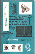 Pleasants Dream � Nightmares by Robert Bloch