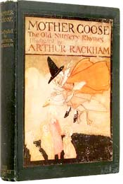 Mother Goose: The Old Nursery Rhymes, illustrated by Arthur Rackham