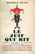 Le Juif Qui Rit (The Laughing Jew) illustrated by Arthur Szyk