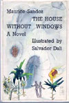 The House Without Windows by Maurice Sandoz, Illustrated by Salvador Dali