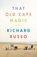 That Old Cape Magic by Richard Russo