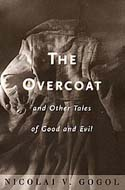 The Overcoat and Other Stories by Nikolai Gogol.