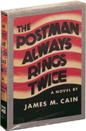 The Postman Always Rings Twice by James M Cain