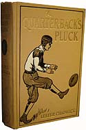 A Quarter-back's Pluck: A Story of College Football by Lester Chadwick