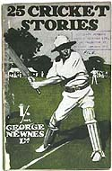 Twenty-five Cricket Stories - 1909, exceedingly scarce. Four stories by P.G. Wodehouse