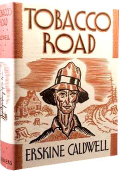 Tobacco Road by Erskine Caldwell