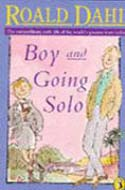 Boy and Going Solo by Roald Dahl