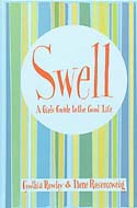 Swell: A Girl�s Guide to the Good Life by Cynthia Rowley and Ilene Rosenzweig