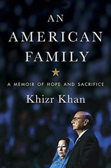 An American Family: A Memoir of Hope and Sacrifice by Khizr Khan