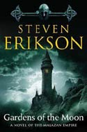 The Malazan Book of the Fallen by Steven Erikson