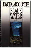 Black Water by Joyce Carol Oates