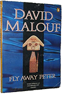 Fly Away Peter by David Malouf