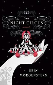 The Night Circus by Erin Morgenstern - my favorite read of 2012