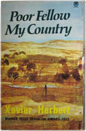 Poor Fellow My Country - Xavier Herbert: 1976 Softcover