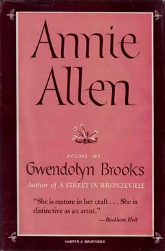 Annie Allen by Gwendolyn Brooks