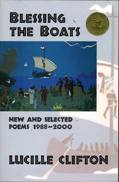 Blessing the Boats: New and Selected Poems 1988-2000 by Lucille Clifton