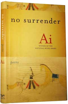 No Surrender: Poems by Ai