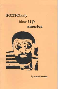 Somebody Blew Up America & Other Poems by Amiri Baraka