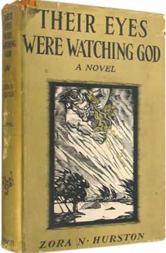 richard wrights analysis of the novel their eyes were watching god by zora neale hurston Overview to call zora neale hurston's their eyes were watching god an african american zora neale hurston's books were all out of print richard wright.