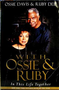 With Ossie and Ruby: In This Life Together by Ossie Davis and Ruby Dee
