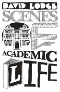 Scenes of Academic Life by David Lodge