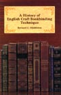 A History of English Craft Bookbinding Technique by Bernard C. Middleton