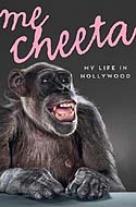 Me Cheeta: My life in Hollywood by Cheeta