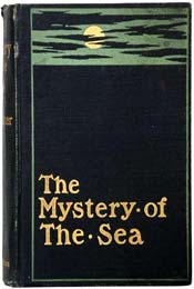 The Mystery of the Sea by Brahm Stoker