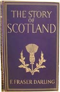 The Story of Scotland by Fraser F. Darling