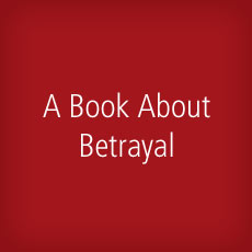 A Book About Betrayal