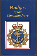 Badges of the Canadian Navy by Graeme J. Arbuckle