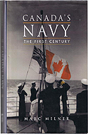 Canada's Navy: The First Century by Marc Milner