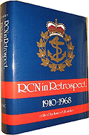 The RCN in Retrospect, 1910-1968 by James A. Boutilier