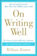 On Writing Well by William K. Zinsser