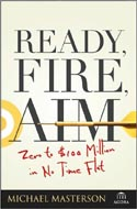 Ready, Fire Aim by Michael Masterson