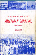 A Pictorial History of the American Carnival by Joe McKennon