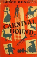 Carnival Bound by Russell Bruce