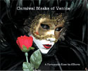 Carnival Masks of Venice by J.C. Brown