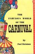 The Fabulous World of the Carnival by Paul Horsman