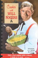 Cookin' With Will Rogers by Sharon McFall