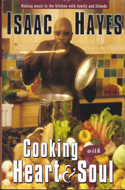 Cooking with Heart and Soul by Isaac Hayes and Susan DiSesa
