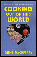 Cooking Out of this World edited by Anne McCaffrey