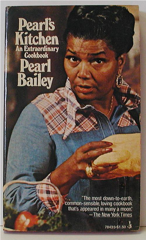 Pearl's Kitchen: an Extraordinary Cookbook by Pearl Bailey