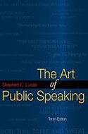 The Art of Public Speaking by Stephen Lucas 0077306295
