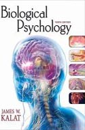 0495603007 Biological Psychology  by James W. Kalat