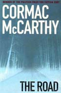 The Road by Cormac McCarthy<