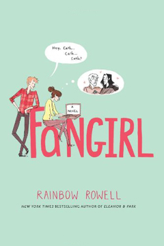 Fan Girl by Rainbow Rowell
